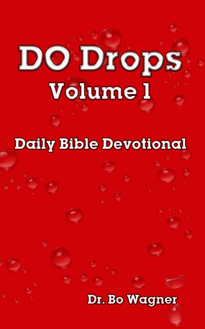 DO Drops: Volume 1 - Daily Bible Devotional