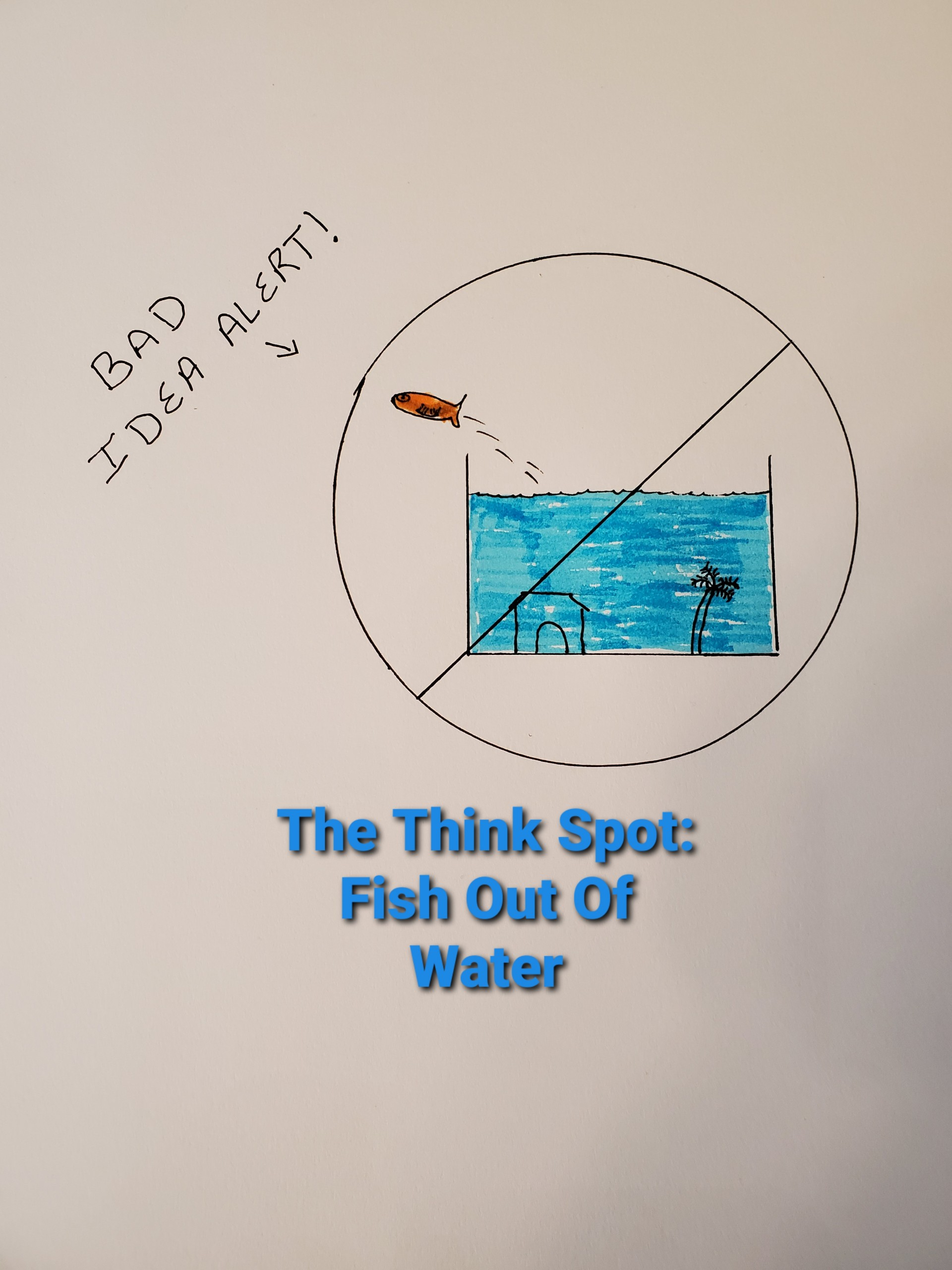Photo and drawing by Pastor Bo Wagner of a fish jumping out of its tank