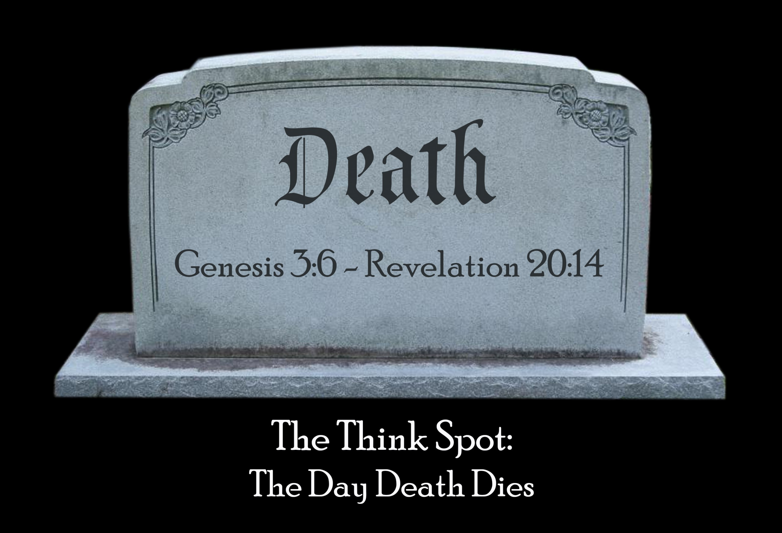 Photo of Death's tombstone by Chip Nuhrah