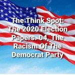 The Racism Of The Democrat Party