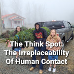 The Irreplaceability Of Human Contact