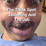 Jabbering And The Jab