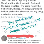 """Twitter, Cowardice, and Public Discourse"""